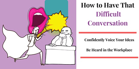 Live Interactive Session: Handling Difficult Conversations in the Workplace tickets