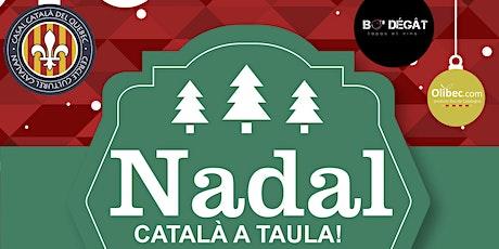 Nadal català a taula:  canelons, torrons i neules artesans al Quebec! tickets