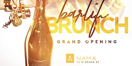 Barlife Brunch Series at Nama   Each & Every Saturday 12-6pm tickets