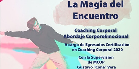 La Magia del Encuentro: Coaching Corporal - Equipo E entradas