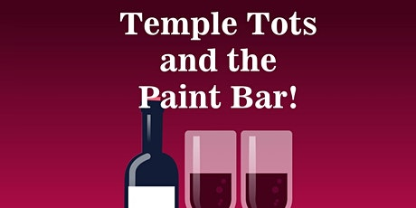 Temple Tots Virtual Parent Night with the Paint Bar! tickets