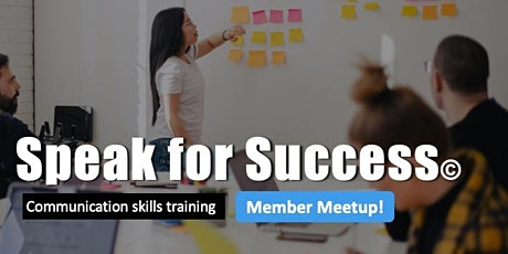 Speak for Success: Member Meetup (Public Speaking Drop-In Class) tickets