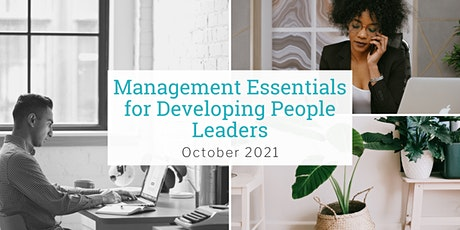 Management Essentials for Developing People Leaders - October 2021 tickets