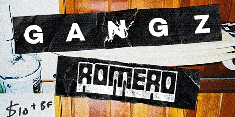 GANGZ// Romero - Early Show tickets