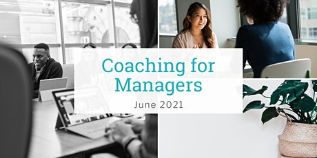 Coaching for Managers Workshop - June 2021 tickets