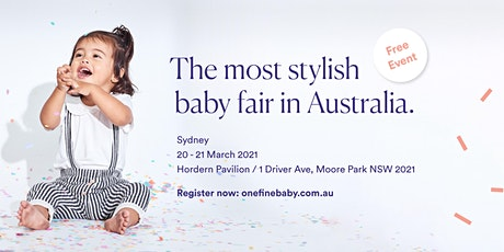 One Fine Baby SYDNEY - Australia's Most Stylish FREE Baby Fair -2021 tickets