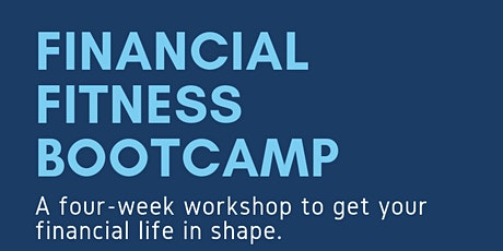 Financial Fitness Bootcamp tickets