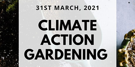 Climate action through gardening tickets
