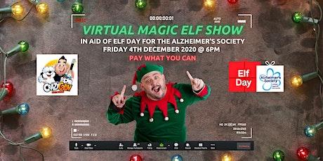 VIRTUAL MAGIC ELF SHOW for ELF DAY tickets