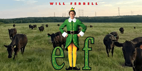 Elf: A Drive-in Movie at the Ranch for Christmas! tickets