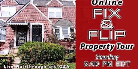 Online Learning Real Estate FIX & FLIP property tour tickets