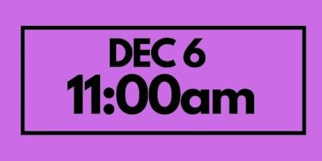 11:00AM Dec 6  - Services & Kids Registration tickets