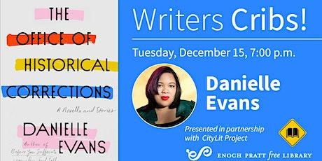 Writers Cribs! Danielle Evans tickets