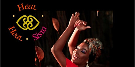 Heal Sista,Heal! : A Virtual Dance and Therapy Workshop tickets