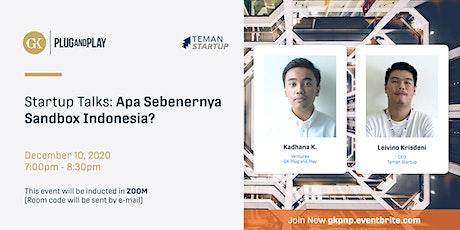 Startup Talks: Apa Sebenernya Sandbox Indonesia? tickets