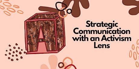 Strategic Communication With an Activism Lens tickets