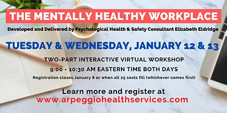 The Mentally Healthy Workplace: Virtual Training, Jan. 12 & 13 tickets
