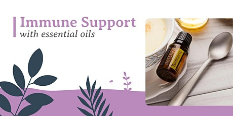 Immune Support With Essential Oils tickets