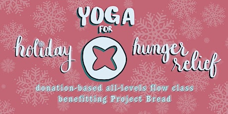 Yoga for Holiday Hunger Relief tickets