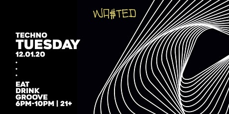 Wasted Presents: Techno Tuesday tickets
