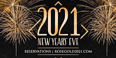 RoseGold NYE 2021 tickets
