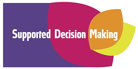 Supported Decision Making tickets