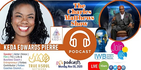 IWB Video Podcast with Keda Edwards Pierre tickets