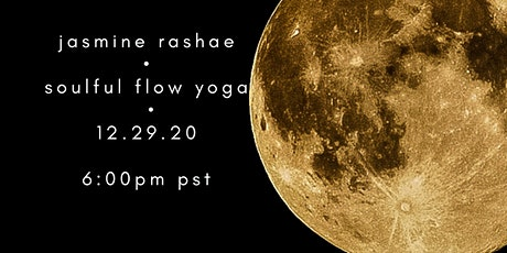 Full Moon Magic & Restorative Soulful Flow Yoga tickets
