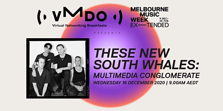 VMDO Virtual Networking Breakfasts x MMW - These New South Whales tickets