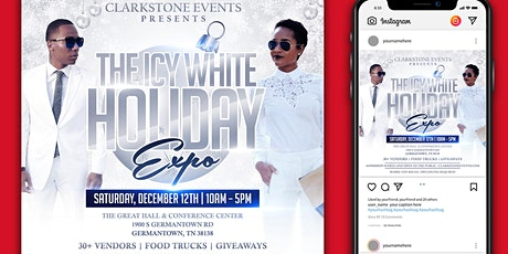 THE ICY WHITE HOLIDAY EXPO tickets