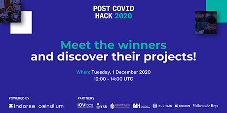 Post Covid Hack - Demo Day - Announcing the Winning Projects - Open for All tickets