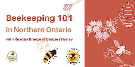 Beekeeping 101 in Northwestern Ontario with Reagan Breeze tickets