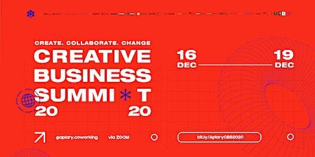 Creative Business Summit - Day 4 Tickets