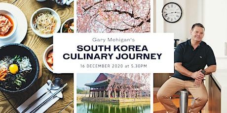 South Korea Culinary Journey with Gary Mehigan tickets