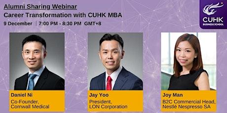 Alumni Sharing Webinar: Career Transformation with CUHK MBA tickets