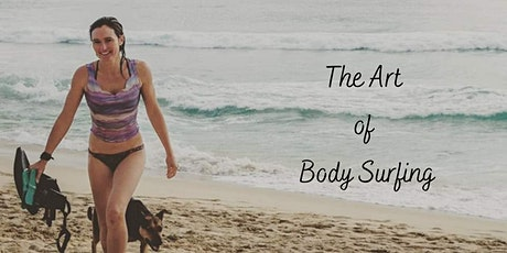 The Art of Body Surfing tickets