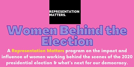 Women Behind the Election tickets