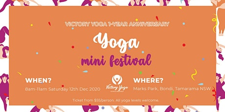 Mini Yoga Festival - Victory Yoga 1 year Anniversary Celebration tickets