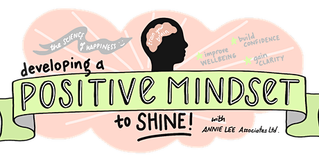 Developing a Positive Mindset to SHINE! tickets