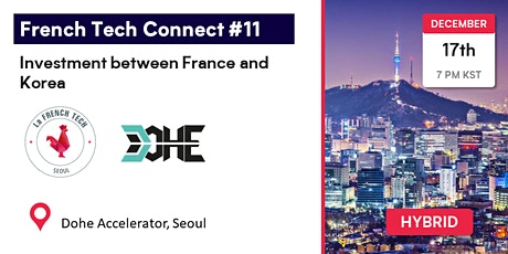 French Tech Connect #11 / Investment between France and Korea tickets