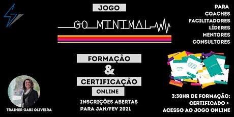 Formação e Certificação Go Minimal Online - Um jogo que faz acontecer bilhetes