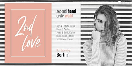 Second Love - Berlin Tickets