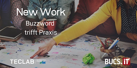 New Work - Buzzword trifft Praxis Tickets