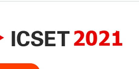 5th Intl. Confe. on E-Society, E-Education and E-Technology (ICSET 2021) billets