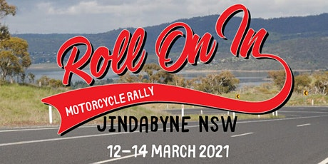 Roll On In Motorcycle Rally - Jindabyne NSW 12-14 March 2021 tickets