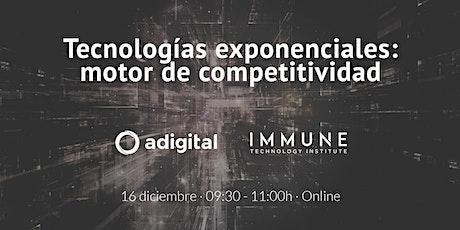 Tecnologías exponenciales: motor de competitividad boletos