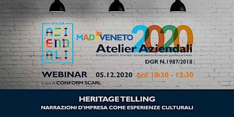 """""""Heritage Telling: narrazioni d'impresa come esperienze culturali"""" biglietti"""