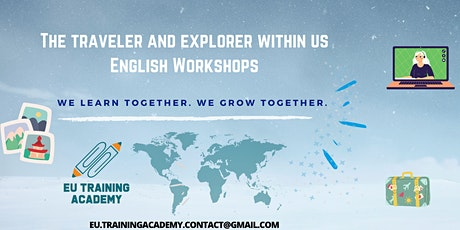The traveler and explorer within us: English Workshops tickets