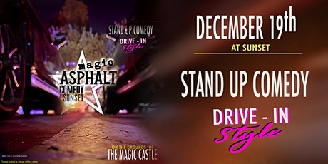 Magic Asphalt: Comedy at Sunset. Drive-in Style. tickets