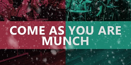 Xmas come as you are - Munch tickets